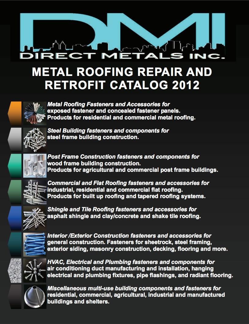 DMI 2012 Metal Roofing Repair and Replacement Fasteners