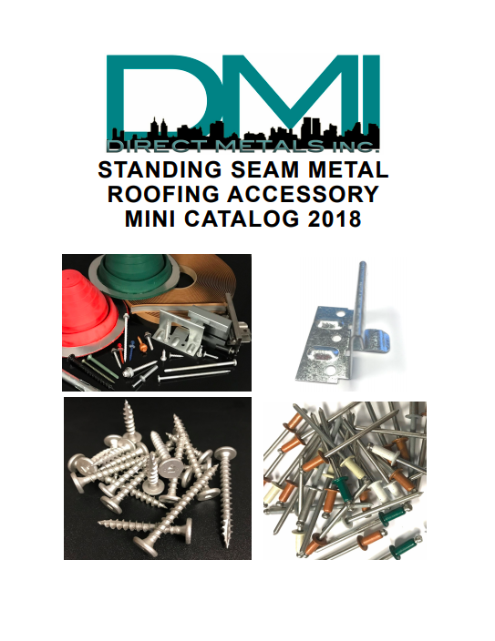 DMI 2018 Standing Seam Metal Roofing Accessory Catalog