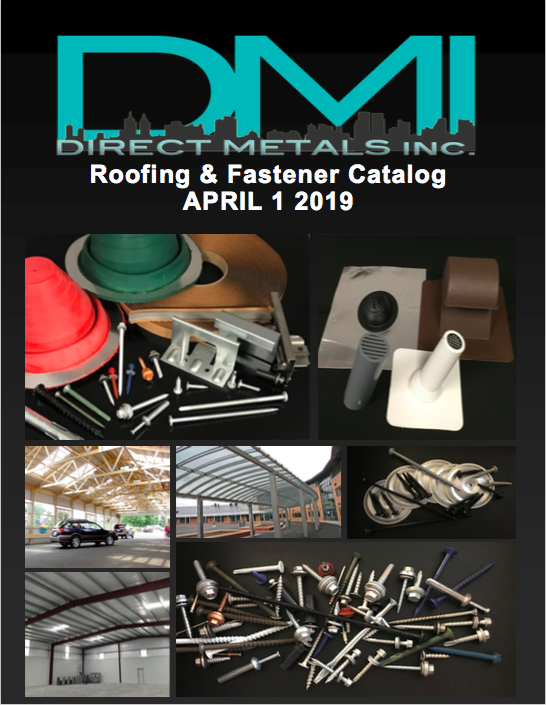 DMI 2019 Fastener and<br /> Roofing Accessory Catalog